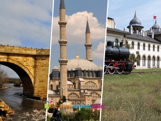 Edirne'de Görülmesi Gereken Yerler