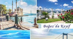 İstanbul Boğaz Manzarasının Keyfi Nasıl Çıkarılır?