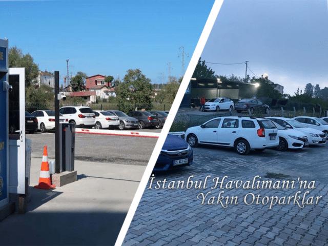 İstanbul Havalimanı'na Yakın Otoparklar