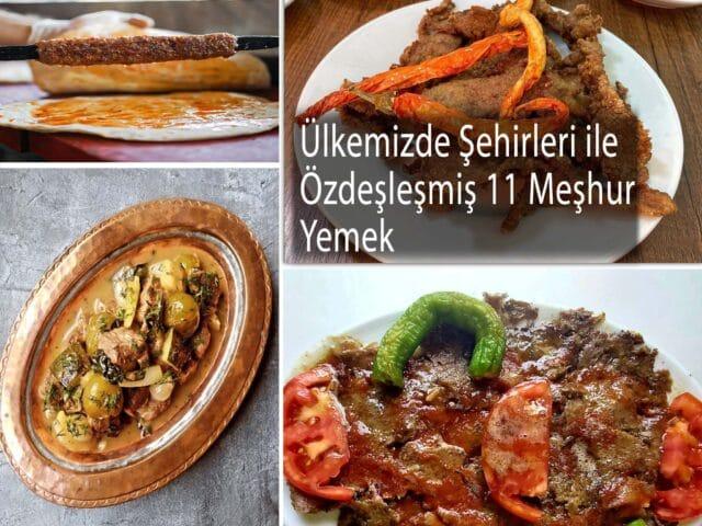 Yemekleri ile Ünlü Kentlerimiz